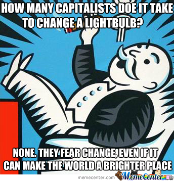 they-fear-change-those-who-stand-for-capitalism_o_2060621